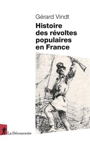 Histoire des révoltes populaires en France : XIIIe-XXIe siècle