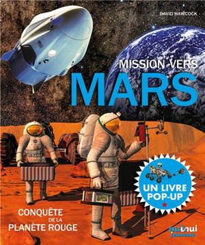 Mission vers Mars : conquête de la planète rouge