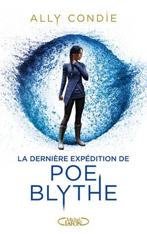 La dernière expédition de Poe Blythe