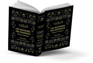 Les histoires des prophètes : couverture noire = Qisas al-anbiyâ