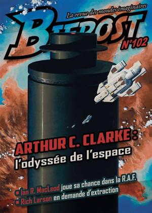 Bifrost. n° 102, Arthur C. Clarke : l'odyssée de l'espace