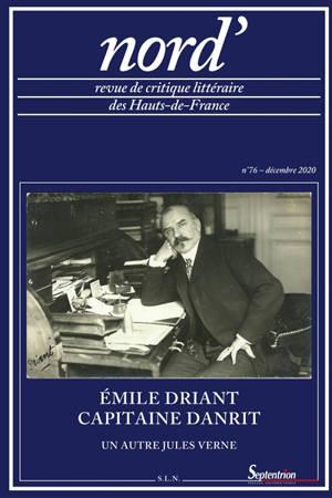Nord'. n° 76, Emile Driant, capitaine Danrit : un autre Jules Verne