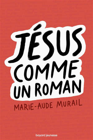 Jésus comme un roman