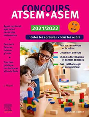 Concours ATSEM-ASEM 2021-2022 : toutes les épreuves, tous les outils, écrit + oral : concours externe, interne et 3e voie, fonction publique territoriale de la ville de Paris