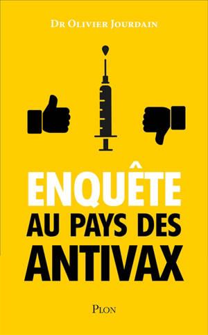 Enquête au pays des antivax
