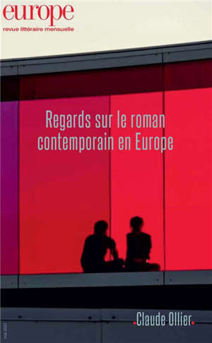 Europe. n° 1105, Regards sur le roman contemporain en Europe. Claude Ollier
