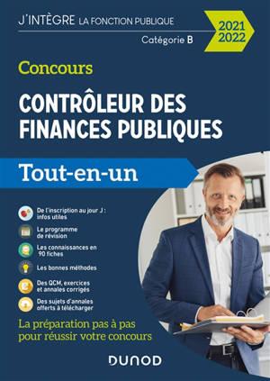 Concours contrôleur des finances publiques, catégorie B : tout-en-un : 2021-2022