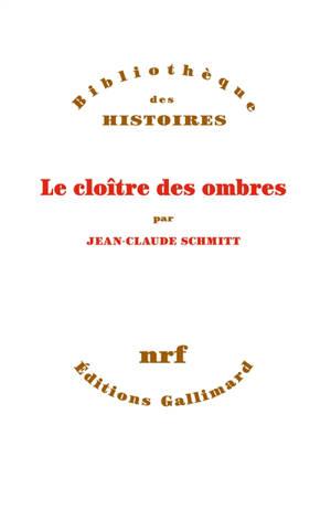Le cloître des ombres : suivi de la traduction française du Livre des révélations de Richalm de Schöntal