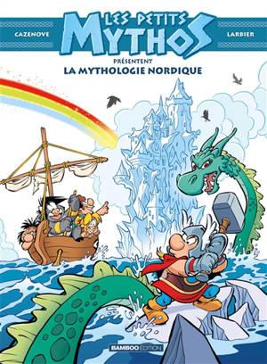Les petits Mythos présentent, La mythologie nordique