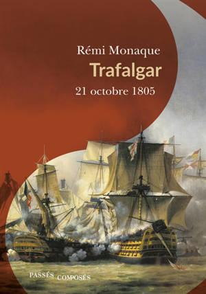 Trafalgar : 21 octobre 1805