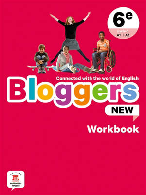Bloggers new, 6e, cycle 3, A1-A2 : workbook