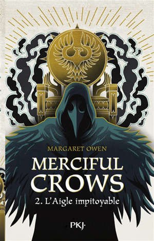 Merciful Crows. Volume 2, L'aigle impitoyable