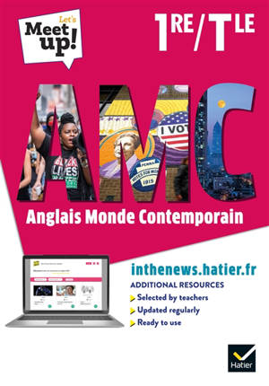Let's meet up! AMC, anglais monde comtemporain 1re, terminale