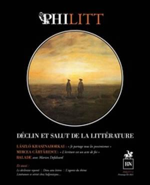 Philitt. n° 11, Déclin et salut de la littérature : la littérature est-elle en déclin ? Faut-il la sauver ?