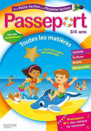 Passeport de la petite section à la moyenne section, 3-4 ans : toutes les matières