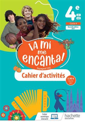 A mi me encanta ! espagnol LV2 4e, A1-A2, cycle 4 : cahier d'activités