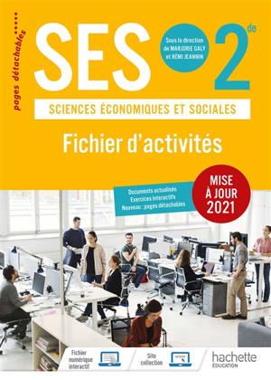 SES, sciences économiques et sociales, 2de : fichier d'activités