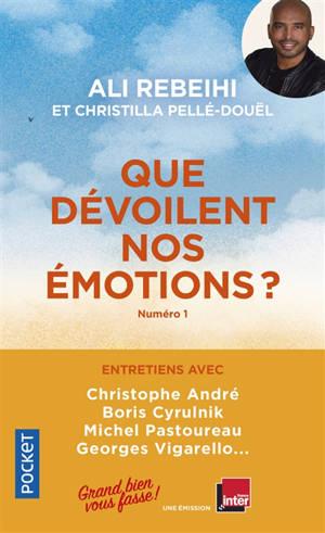 Que dévoilent nos émotions ?