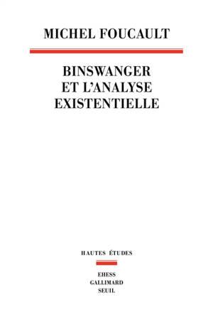 Binswanger et l'analyse existentielle