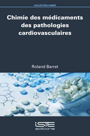 Chimie des médicaments des pathologies cardiovasculaires