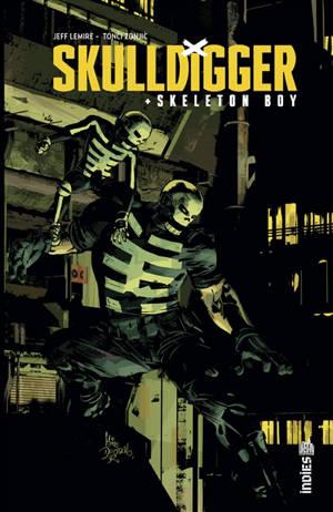 Skulldigger & Skeleton Boy. Volume 1