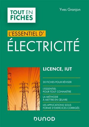 L'essentiel d'électricité : licence, IUT