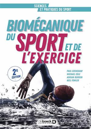 Biomécanique du sport et de l'exercice : de la connaissance à l'argumentation