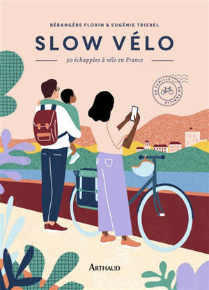 Slow vélo : 30 échappées à vélo en France