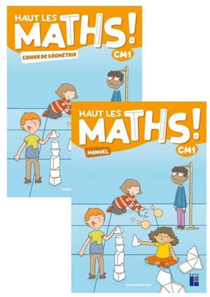 Haut les maths ! CM1 : manuel + cahier de géométrie