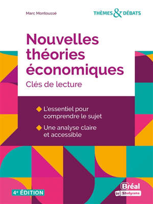 Nouvelles théories économiques : clés de lecture