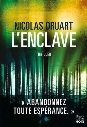 L'enclave : thriller