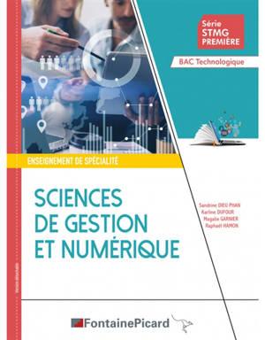 Sciences de gestion et numérique, série STMG première, bac technologique : enseignement de spécialité : version détachable