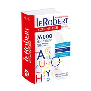Le Robert de poche + : 76.000 définitions : noms communs, noms propres