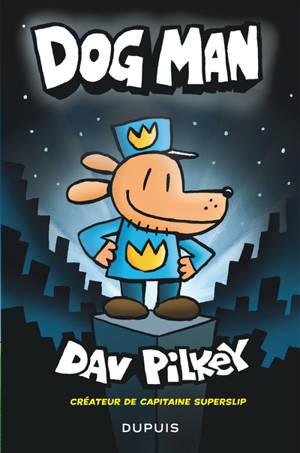 Dog Man. Volume 1