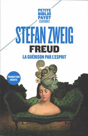 Freud : la guérison par l'esprit