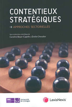 Contentieux stratégiques : approches sectorielles