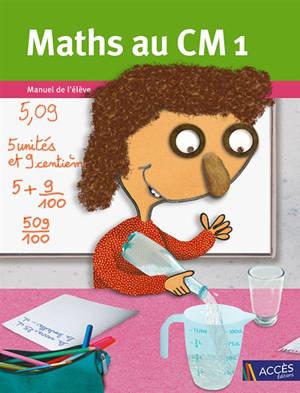 Maths au CM1 : manuel de l'élève