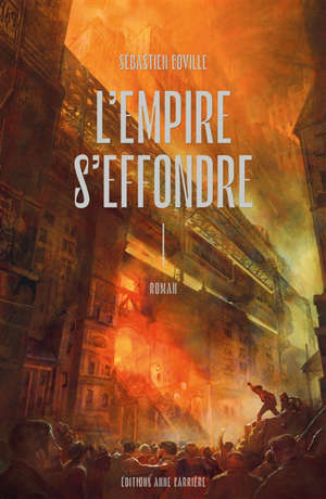 L'empire s'effondre. Volume 1