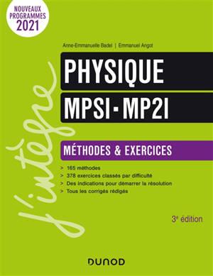 Physique MPSI-MP2I : méthodes & exercices : nouveaux programmes 2021