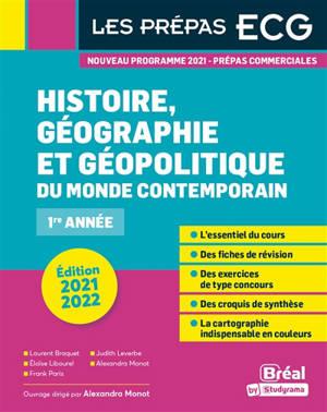 Histoire, géographie et géopolitique du monde contemporain : prépas ECG 1re année : nouveau programme 2021, prépas commerciales