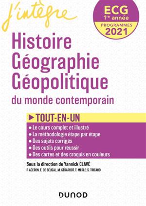 Histoire, géographie, géopolitique du monde contemporain ECG 1re année : programmes 2021 : tout-en-un