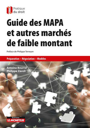 Guide des MAPA et autres marchés de faible montant : préparation, négociation, modèles
