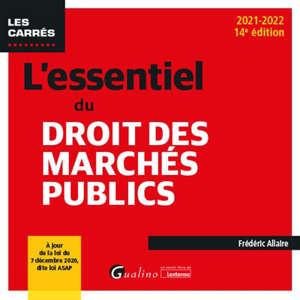 L'essentiel du droit des marchés publics : 2021-2022