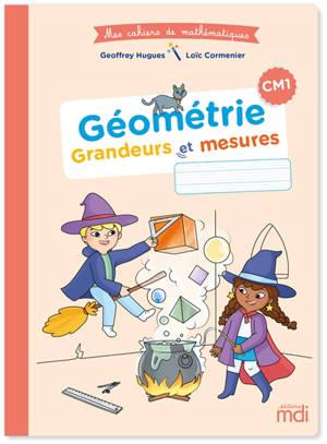 Géométrie, grandeurs et mesures CM1