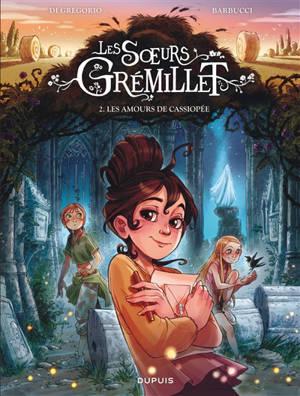 Les soeurs Grémillet. Volume 2, Les amours de Cassiopée