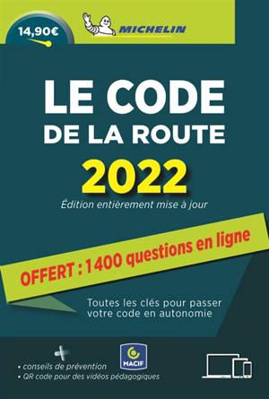 Le code de la route 2022 : toutes les clés pour passer votre code en autonomie