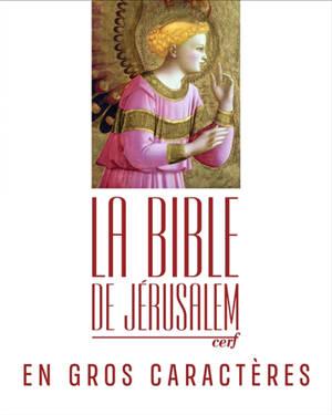 La Bible de Jérusalem : en gros caractères