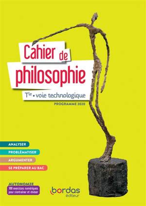 Cahier de philosophie terminale voie technologique : programme 2020