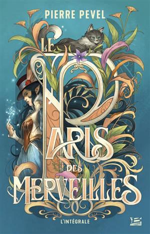 Le Paris des merveilles : l'intégrale