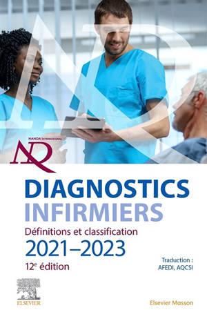 Diagnostics infirmiers : définitions et classification 2021-2023